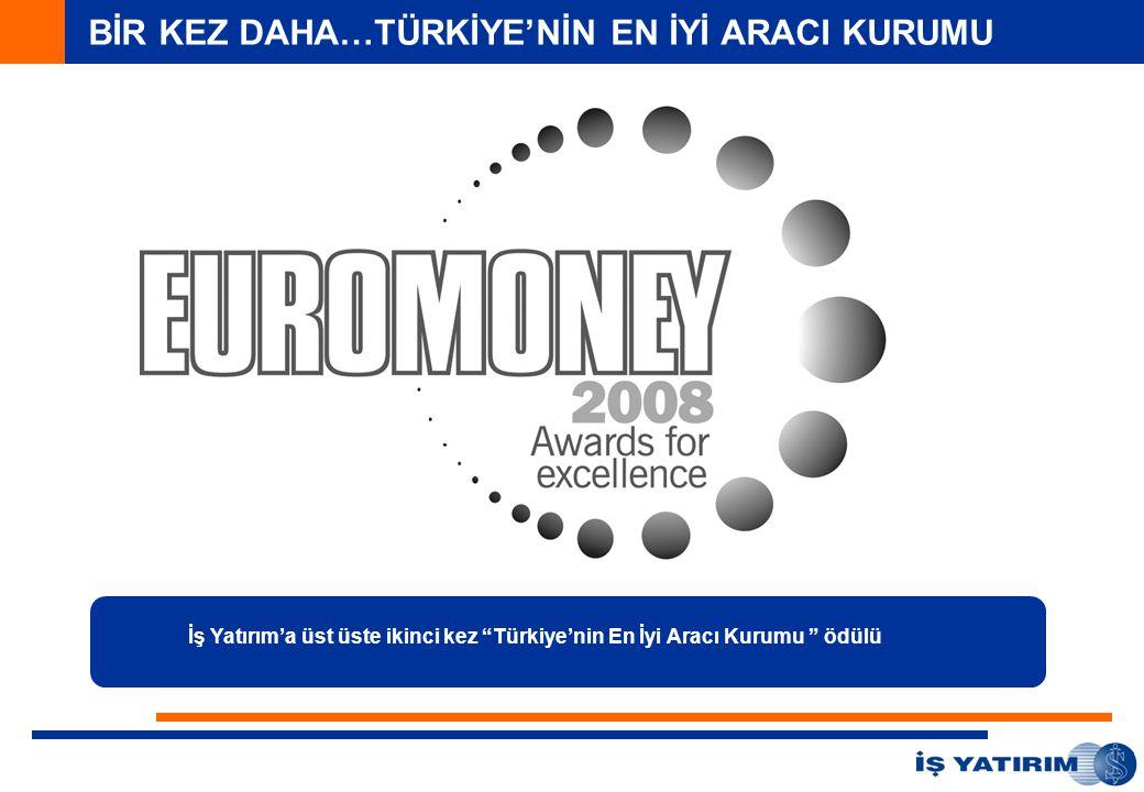 BİR KEZ DAHA…TÜRKİYE'NİN EN İYİ ARACI KURUMU İş Yatırım'a üst üste ikinci kez Türkiye'nin En İyi Aracı Kurumu ödülü