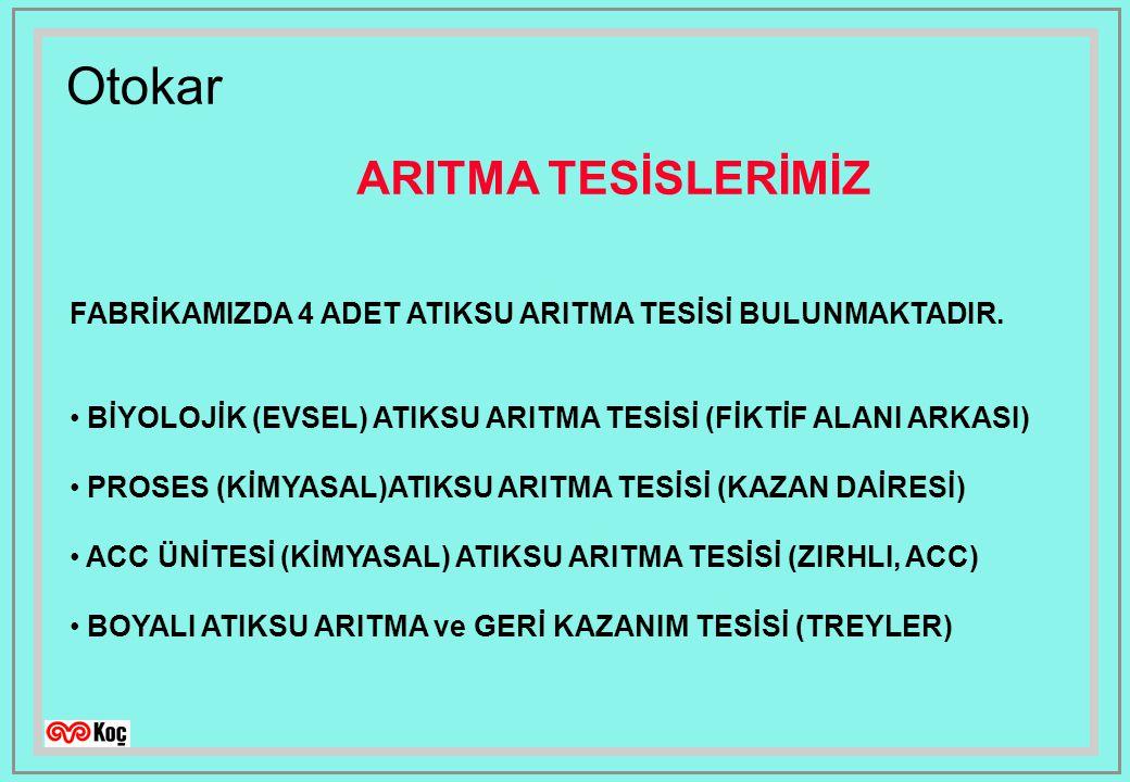 Otokar FABRİKAMIZDA 4 ADET ATIKSU ARITMA TESİSİ BULUNMAKTADIR.