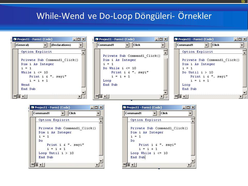 19 While-Wend ve Do-Loop Döngüleri- Örnekler