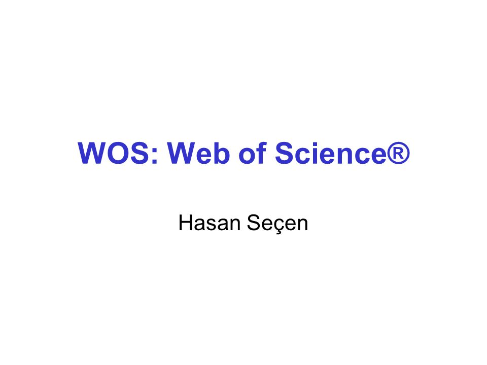Web of Science® Yayımcısı, Thomson Reuters şirketidir.