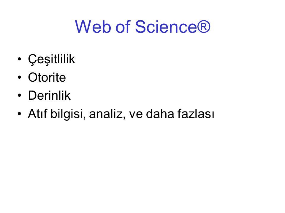 Web of Science® Çeşitlilik Otorite Derinlik Atıf bilgisi, analiz, ve daha fazlası