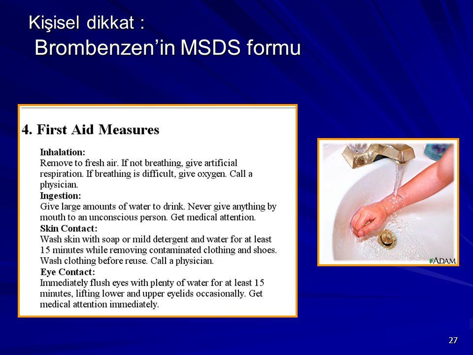 27 Kişisel dikkat : Brombenzen'in MSDS formu