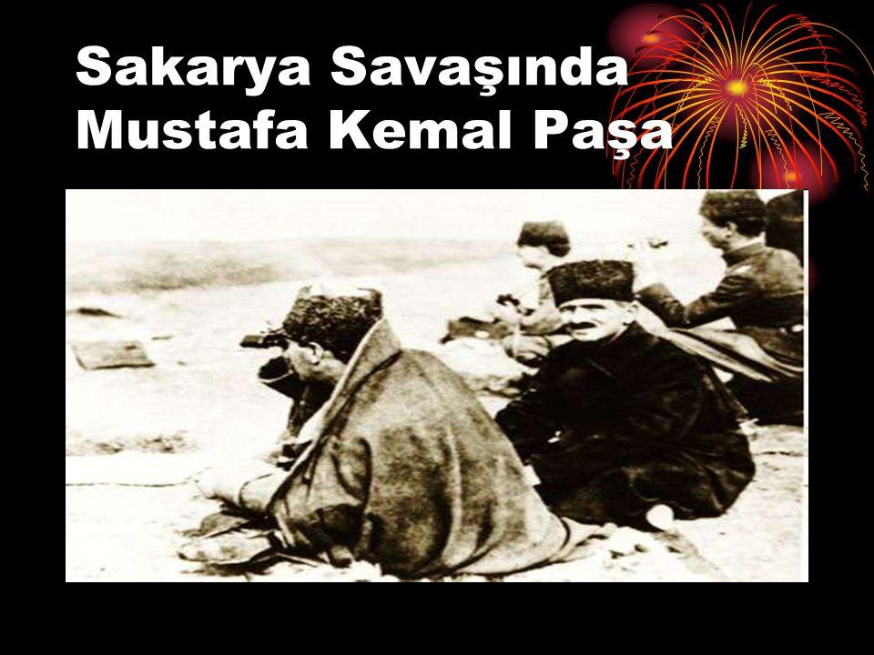 Sakarya Savaşında Mustafa Kemal Paşa