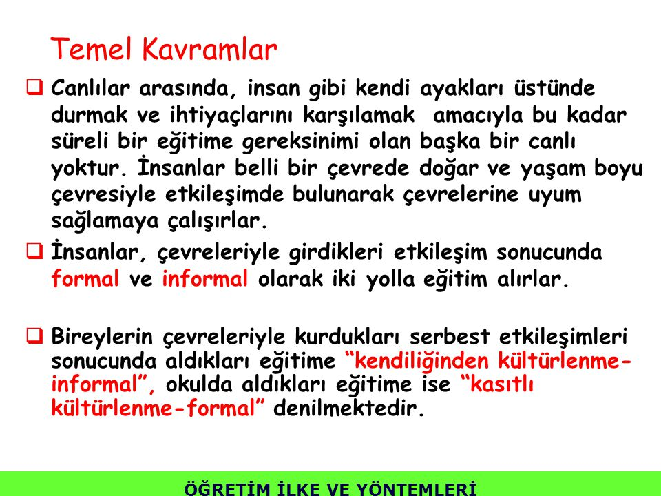 Türkiye'de program geliştirme çalışmaları 1924 yılında çıkarılan Tevhid-i Tedrisat Kanunu ile başlamıştır.