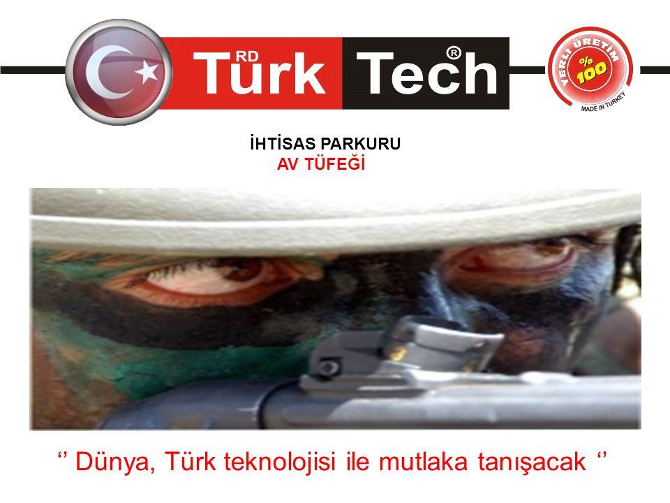 '' Dünya, Türk teknolojisi ile mutlaka tanışacak '' İHTİSAS PARKURU AV TÜFEĞİ