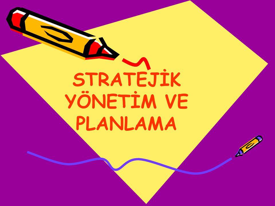 61 Her bir stratejik amaç için 5 yıllık stratejik hedefler belirlenir.