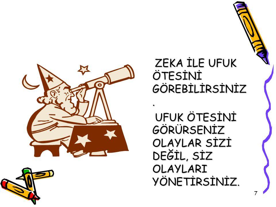 47 Vizyon ifadesi Ülkemizin eğitimde model ve lider bir ülke olmasına katkıda bulunan,Türkiye'de eğitim görmeyi herkes için ayrıcalığa dönüştüren ve mutlu bireyler yetiştiren bir eğitim sistemi.
