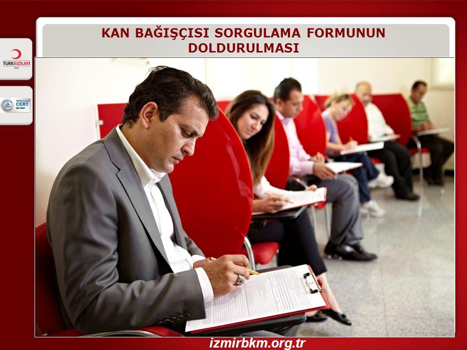 KAN BAĞIŞÇISI SORGULAMA FORMUNUN DOLDURULMASI izmirbkm.org.tr