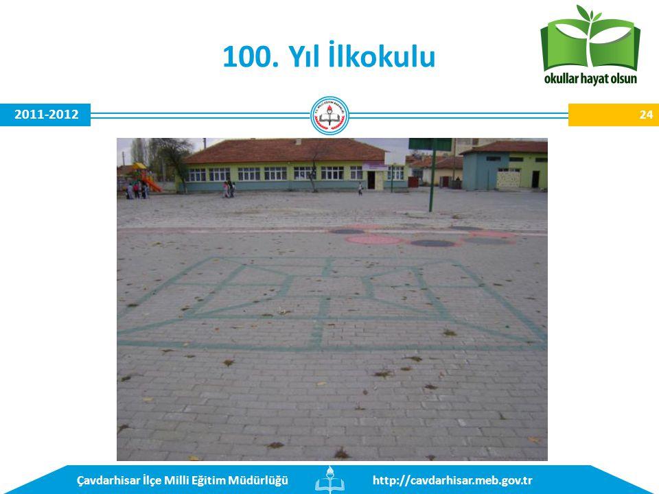 http://cavdarhisar.meb.gov.trÇavdarhisar İlçe Milli Eğitim Müdürlüğü 2011-2012 100. Yıl İlkokulu 24
