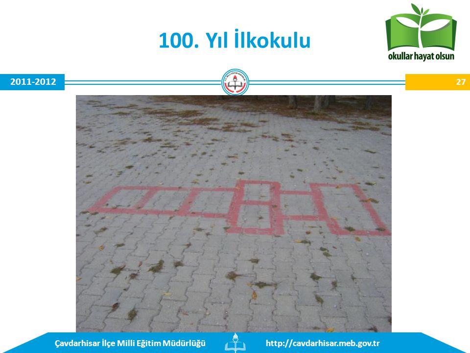 http://cavdarhisar.meb.gov.trÇavdarhisar İlçe Milli Eğitim Müdürlüğü 2011-2012 100. Yıl İlkokulu 27