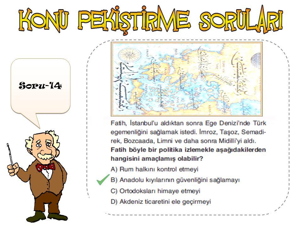 Soru-13 Balkanlar'ı Karadeniz 'in kuzeyinde yer alan Kırımı ' almak