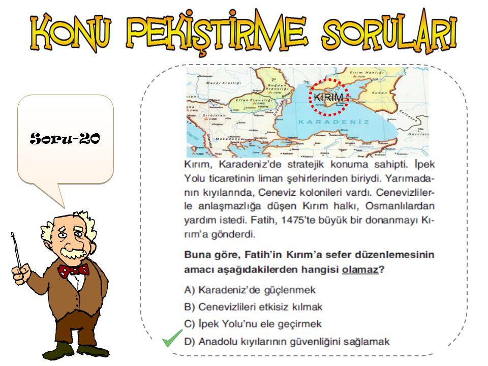 Soru-19 Amasra Sinop Trabzon Kırım ( Karadeniz Ticaret Yolu )