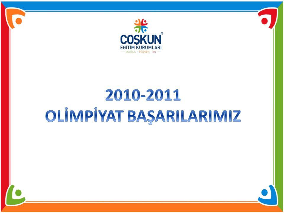 2010 - 2011 YARIŞMA : YARIŞMA : 19.ULUSAL TUBİTAK BİLİM OLMP 1.