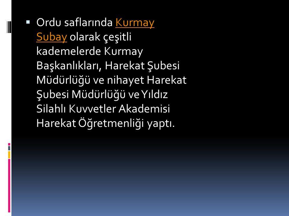 15 Nisan 1960 tarihinde Bitlis, 1 961 tarihinde Trabzon Valisi ve Belediye Başkanlığı görevlerinde bulundu.
