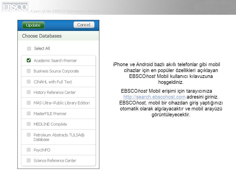 EBSCOhost Mobil kullanımı ile ilgili çeşitli yardım konularını ekranın alt kısmında yer alan yardım(Help) linkini kullanarak görebilirsiniz.