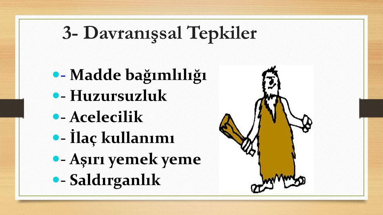 ÖFKE UYGUN ŞEKİLDE İFADE EDİLMEDİĞİNDE!!.