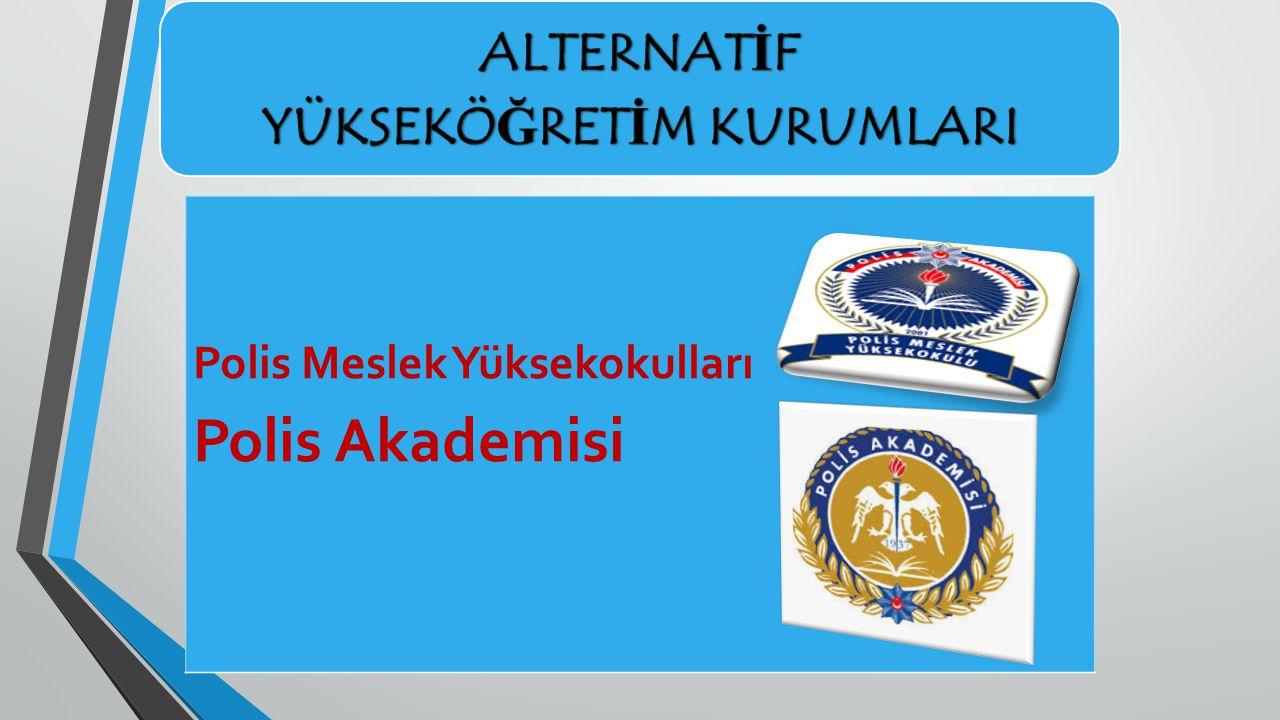 Polis Meslek Yüksekokulları Polis Akademisi
