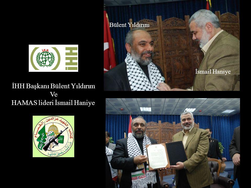 İsmail Haniye Bülent Yıldırım İHH Başkanı Bülent Yıldırım Ve HAMAS lideri İsmail Haniye