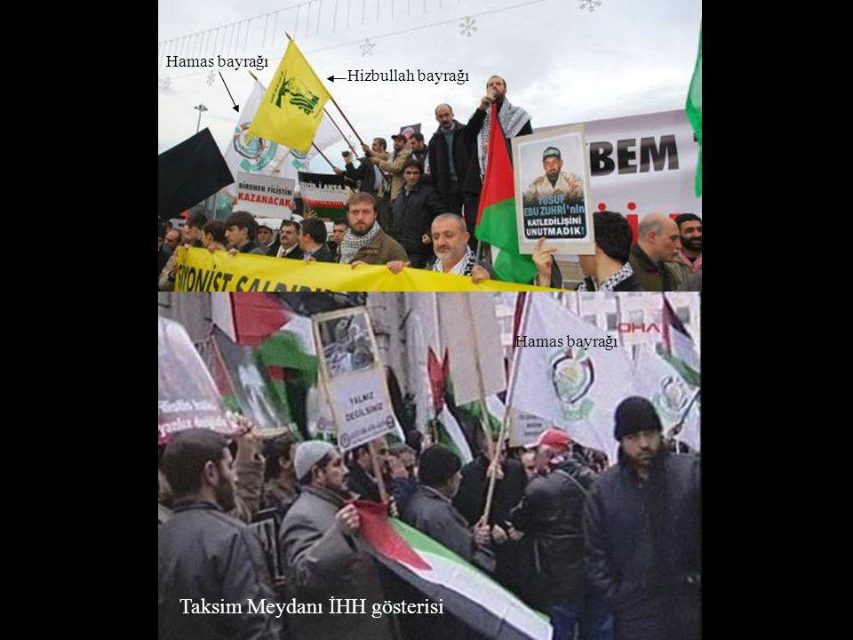 Taksim Meydanı İHH gösterisi Hizbullah bayrağı Hamas bayrağı