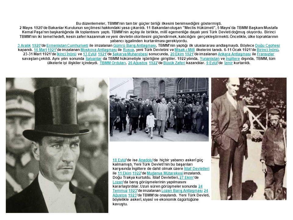 Bu düzenlemeler, TBMM'nin tam bir güçler birliği ilkesini benimsediğini göstermişti. 2 Mayıs 1920'de Bakanlar Kurulunun seçilmesi hakkındaki yasa çıka