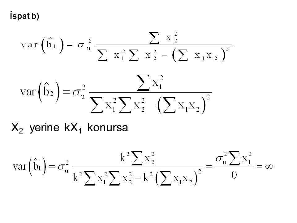 18 İspat b) X 2 yerine kX 1 konursa