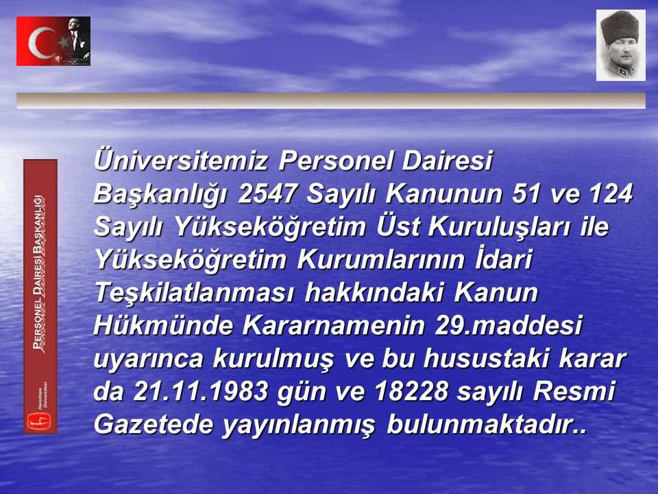  Başkanlığımız bu bağlamda uhdesine düşen görevleri Merkez Kampüste ( 71 ) Beytepe Kampüsünde ise ( 42) personel olmak üzere toplam (113) personel ile yürütmektedir.