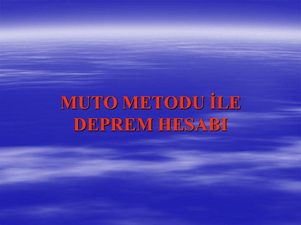 MUTO METODU İLE DEPREM HESABI