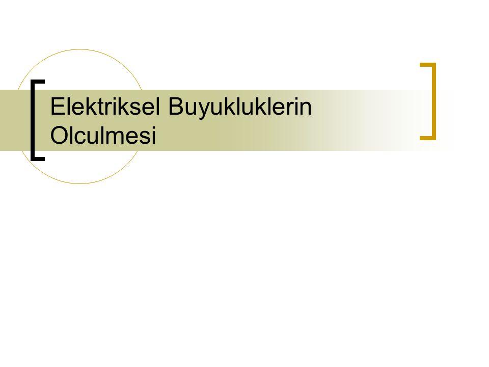 102 3.ENDÜKTANS ÖLÇME 3.3.