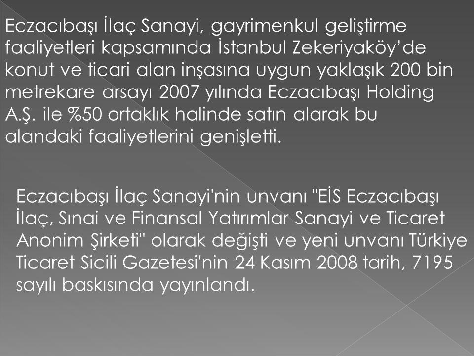 Eczacıbaşı İlaç Sanayi, gayrimenkul geliştirme faaliyetleri kapsamında İstanbul Zekeriyaköy'de konut ve ticari alan inşasına uygun yaklaşık 200 bin me