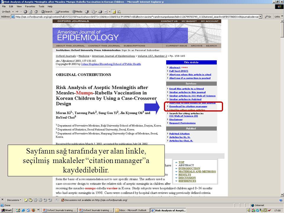 Sayfanın sağ tarafında yer alan linkle, seçilmiş makaleler citation manager a kaydedilebilir.