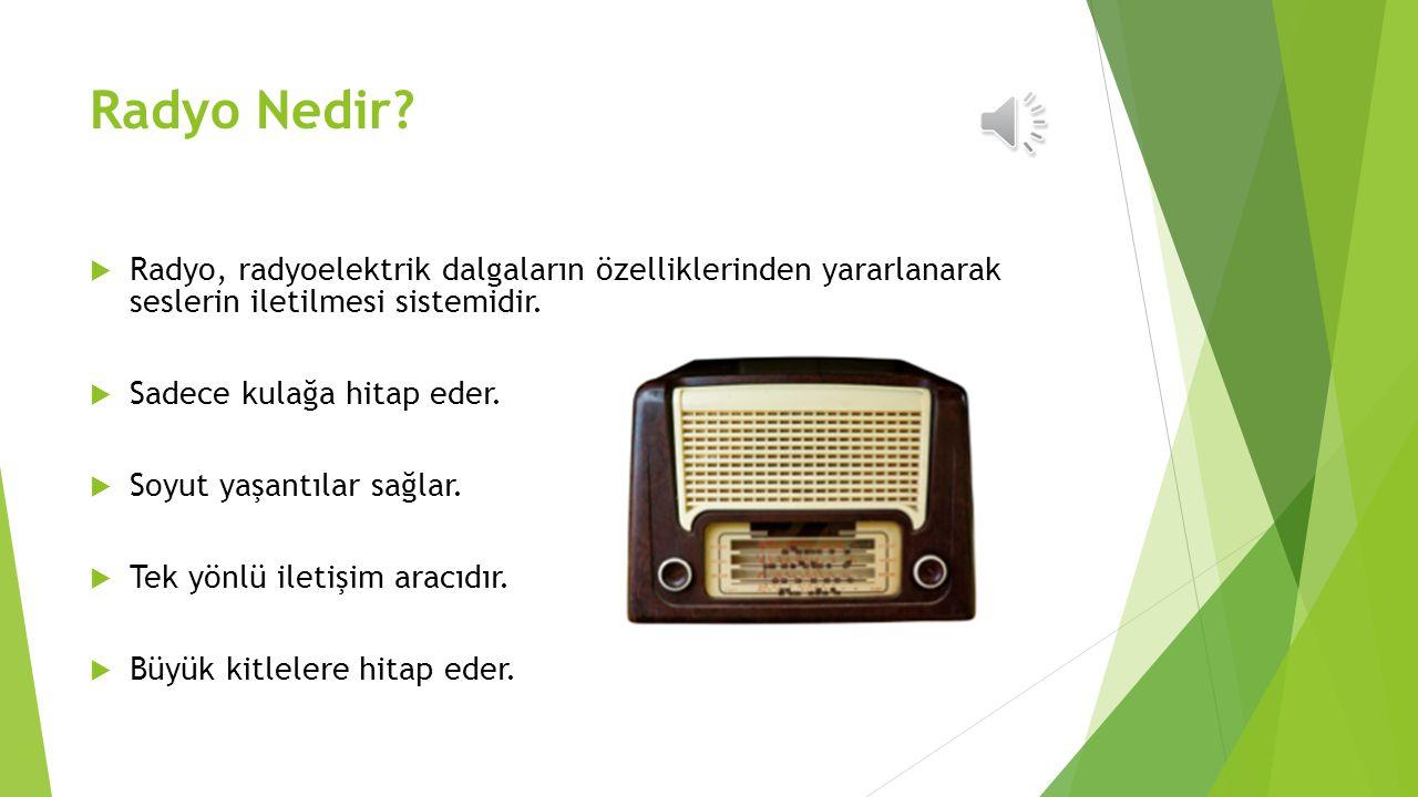 İŞİTSEL TEKNOLOJİLER  Radyo  Teyp, Ses Kaseti  Telefon  Telekonferans