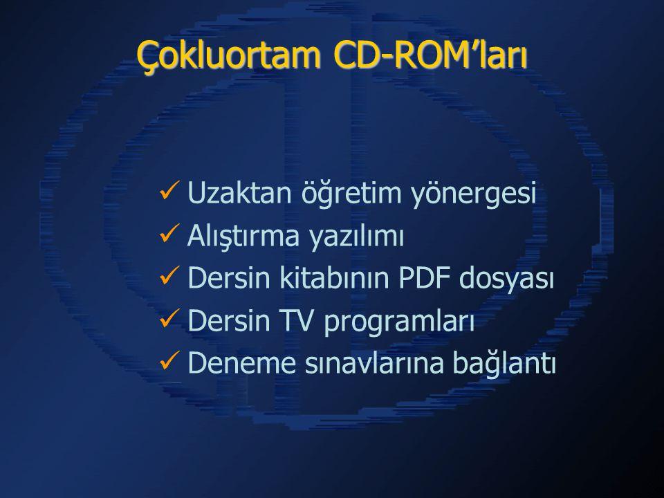 Çokluortam CD-ROM'ları Uzaktan öğretim yönergesi Alıştırma yazılımı Dersin kitabının PDF dosyası Dersin TV programları Deneme sınavlarına bağlantı