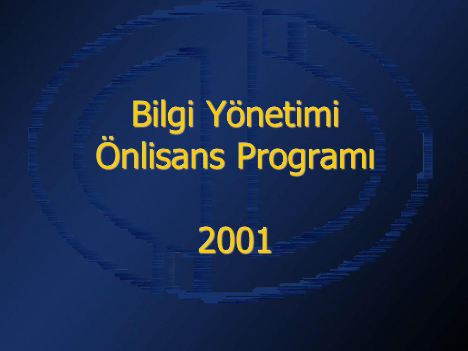 Bilgi Yönetimi Önlisans Programı 2001