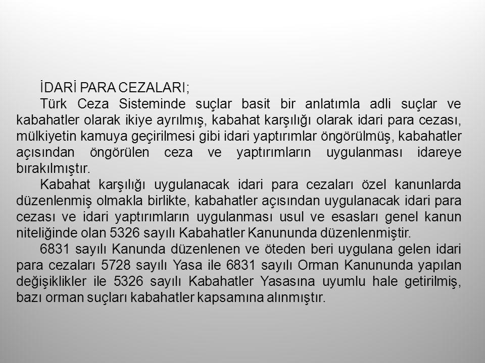İDARİ PARA CEZALARI; Türk Ceza Sisteminde suçlar basit bir anlatımla adli suçlar ve kabahatler olarak ikiye ayrılmış, kabahat karşılığı olarak idari p