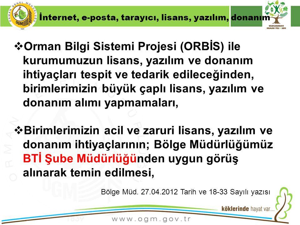 16/12/2010 Kurumsal Kimlik 38  Orman Bilgi Sistemi Projesi (ORBİS) ile kurumumuzun lisans, yazılım ve donanım ihtiyaçları tespit ve tedarik edileceği