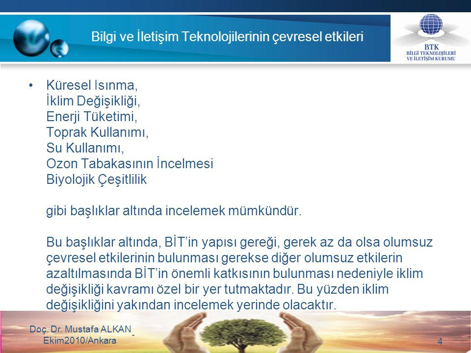 25 Yeni bir BİT çerçevesi oluşturmak için çevrecilik kontrol listesi Tablo-3 Doç.