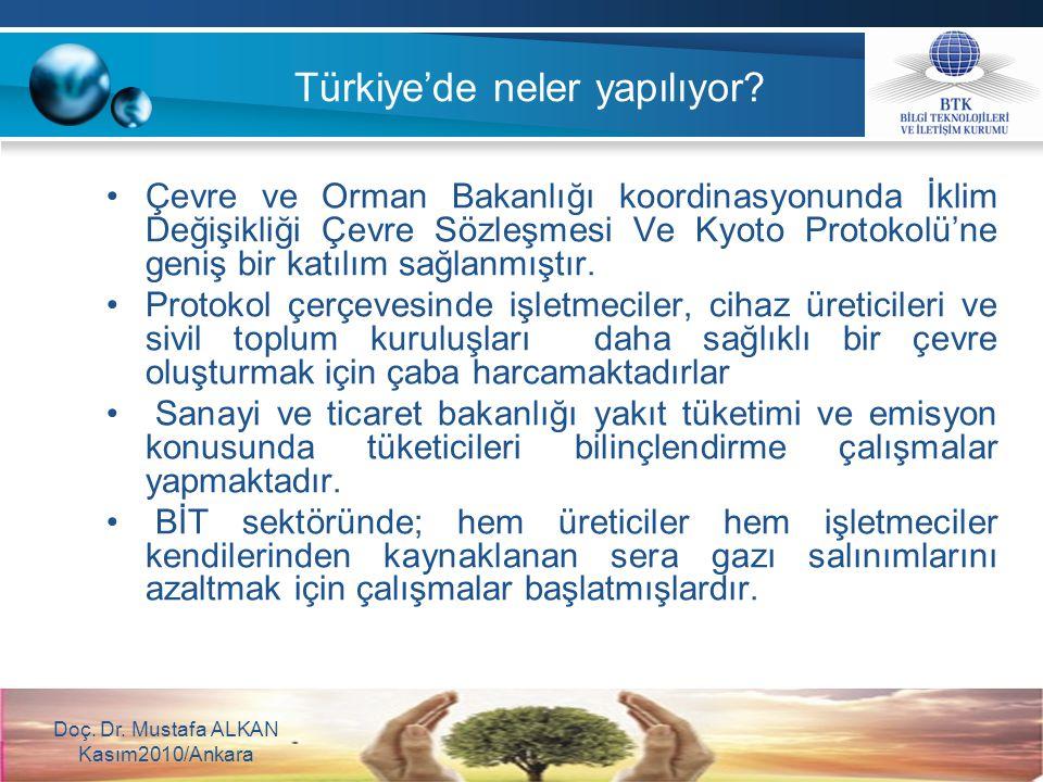 Türkiye'de neler yapılıyor? Çevre ve Orman Bakanlığı koordinasyonunda İklim Değişikliği Çevre Sözleşmesi Ve Kyoto Protokolü'ne geniş bir katılım sağla