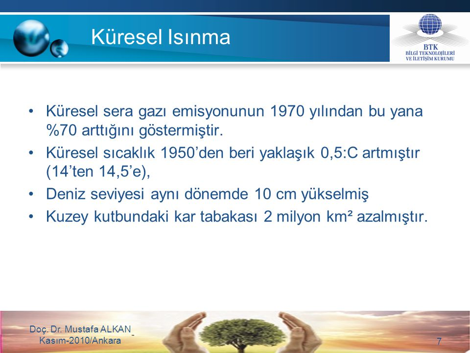 Yeşil bilişim hedefine yönelik olarak, dünyadaki gelişmeler paralelinde, Türkiye'de de yapılması gereken çalışmalar ve alınması gereken önlemler bulunmaktadır.