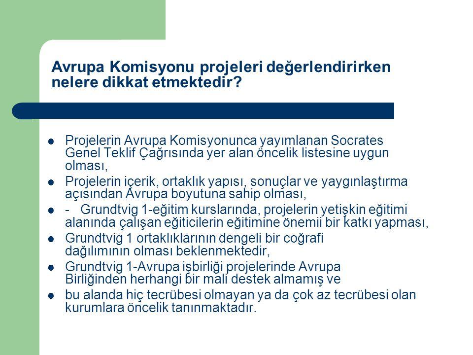 Projelerin Avrupa Komisyonunca yayımlanan Socrates Genel Teklif Çağrısında yer alan öncelik listesine uygun olması, Projelerin içerik, ortaklık yapısı