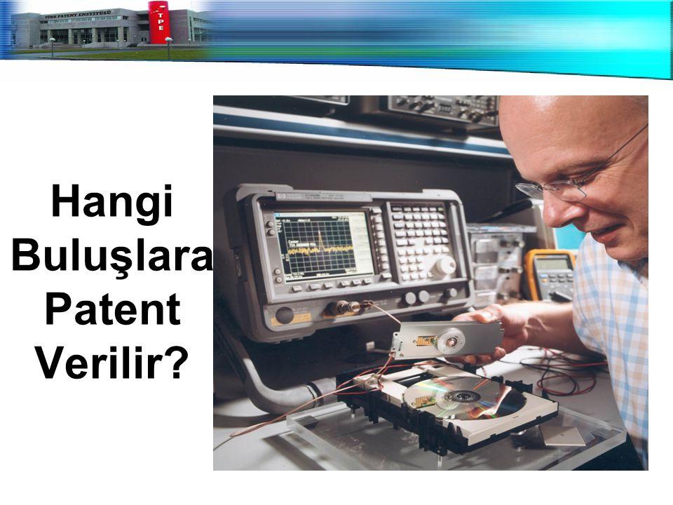 Hangi Buluşlara Patent Verilir?