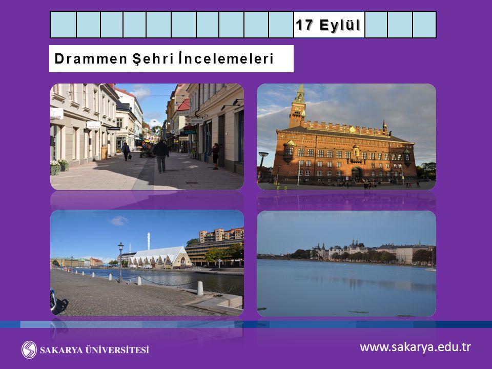 www.sakarya.edu.tr 17 Eylül Drammen Şehri İncelemeleri