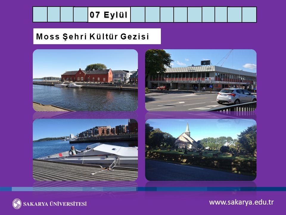 www.sakarya.edu.tr 07 Eylül Moss Şehri Kültür Gezisi