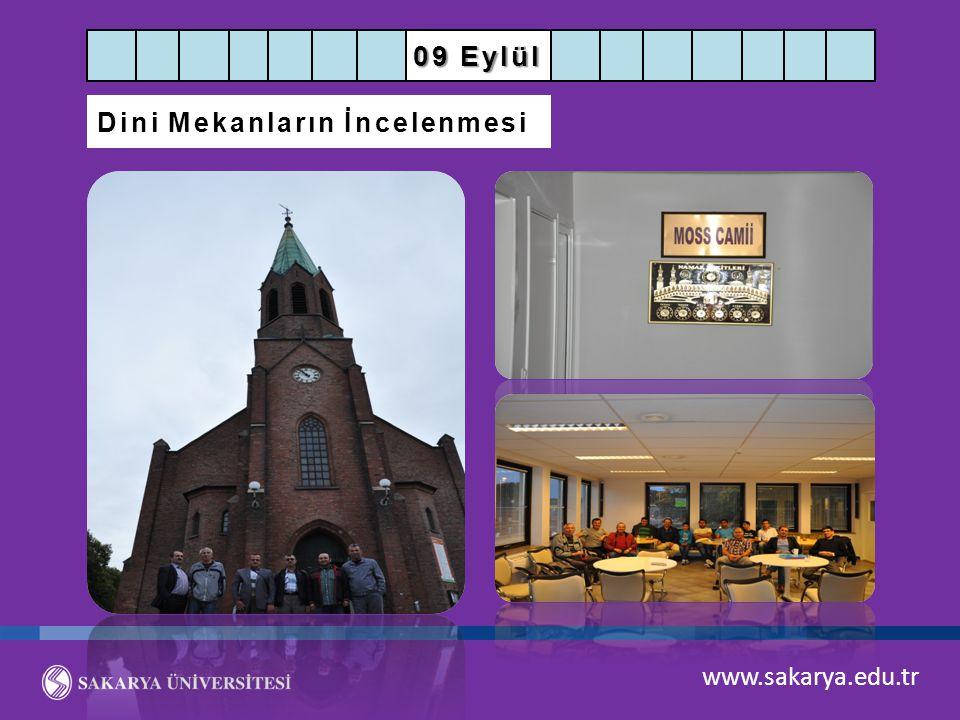 www.sakarya.edu.tr 09 Eylül Dini Mekanların İncelenmesi