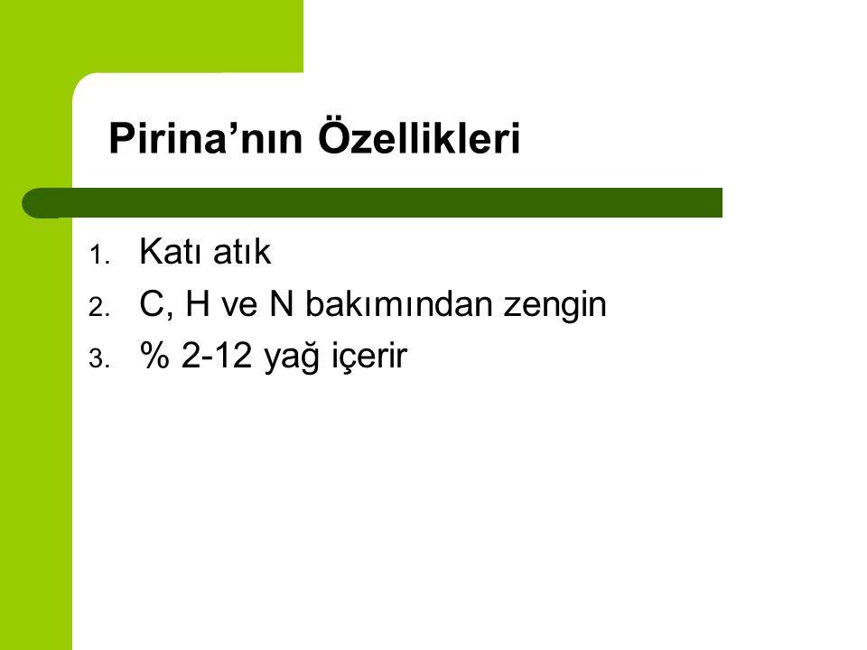 Pirina Zeytinyağı fabrikalarındaki zeytinlerin sıkılmasından sonra arta kalan zeytin küspesidir. Zeytinyağı fabrikalarının kullandıkları teknolojilere