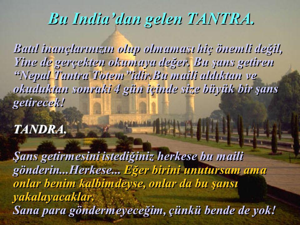 """Bu India'dan gelen TANTRA. Batıl inançlarınızın olup olmaması hiç önemli değil, Yine de gerçekten okumaya değer. Bu şans getiren """"Nepal Tantra Totem""""i"""