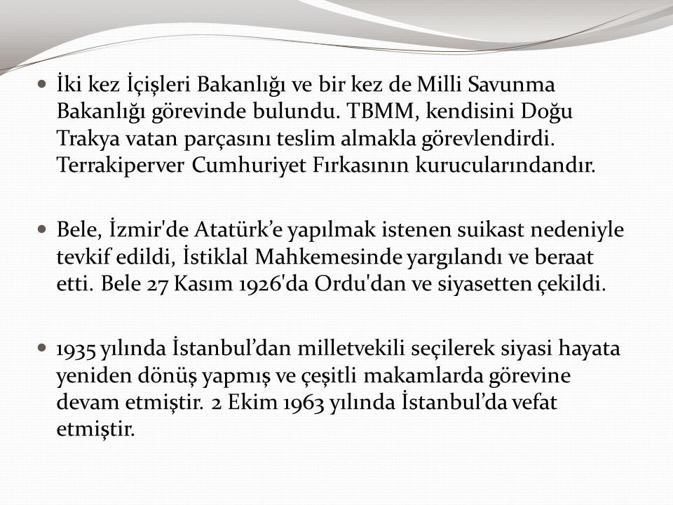 İki kez İçişleri Bakanlığı ve bir kez de Milli Savunma Bakanlığı görevinde bulundu. TBMM, kendisini Doğu Trakya vatan parçasını teslim almakla görevle
