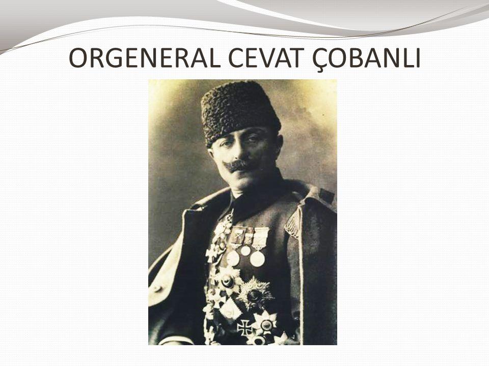 ORGENERAL CEVAT ÇOBANLI