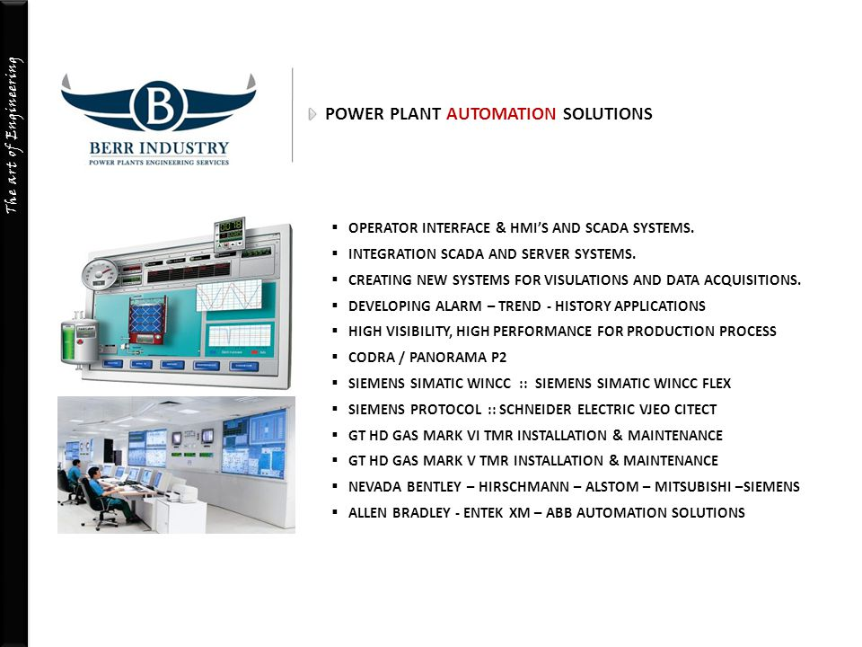 The art of Engineering POWER PLANT AUTOMATION SOLUTIONS  OPERATOR INTERFACE & HMI'S AND SCADA SYSTEMS.  INTEGRATION SCADA AND SERVER SYSTEMS.  CREA