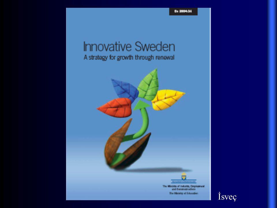 Yenilikçi İsveç: Yenilenme Yoluyla Büyüme için Strateji (2005 ve sonrası için) ...Bugün bilgiye dayalı ekonomideki başarısı ve uluslararasılaşmadan sağladığı yarar açısından İsveç kadar iyi durumda olan pek az ülke vardır.