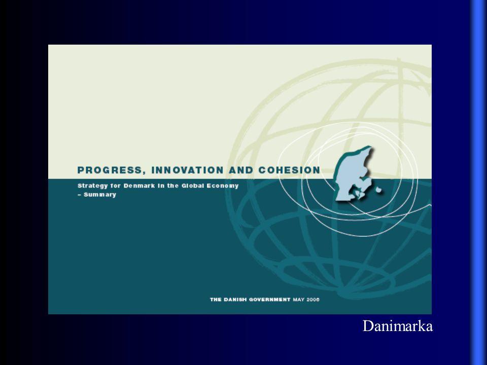 Küresel Ekonomide Danimarka nın Stratejisi: İlerleme, İnovasyon ve Birliktelik (2007-2010) Danimarka, 10 yıl sonra da 20 yıl sonra da, yaşamak ve çalışmak için dünyanın en câzip ülkelerinden biri olmalıdır.